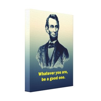 Abraham Lincoln Quote Gallery Wrapped Canvas