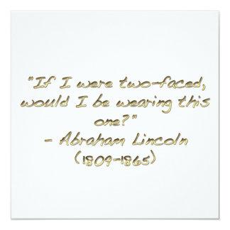 """Abraham Lincoln quote 5.25"""" Square Invitation Card"""