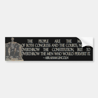 Abraham Lincoln Quote on the Constitution Car Bumper Sticker