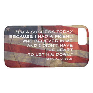 Abraham Lincoln Quote Over Flag Background iPhone 8/7 Case