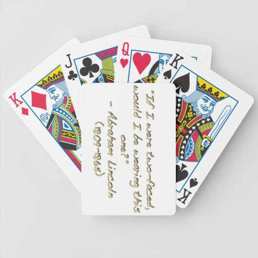 Abraham Lincoln quote Bicycle Playing Cards