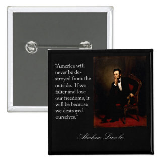 Abraham Lincoln Quote & Portrait 15 Cm Square Badge