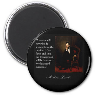 Abraham Lincoln Quote & Portrait 6 Cm Round Magnet