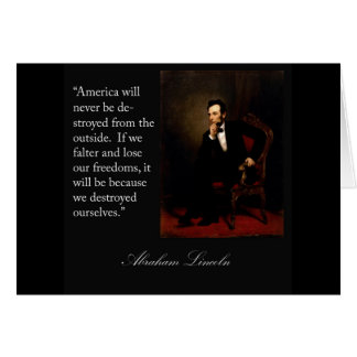 Abraham Lincoln Quote & Portrait Greeting Card