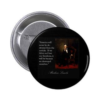 Abraham Lincoln Quote Portrait Pinback Button