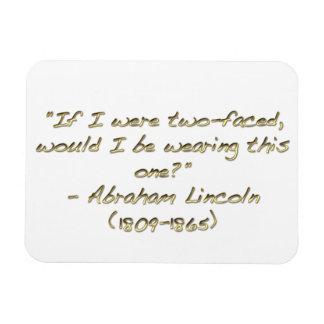 Abraham Lincoln quote Rectangular Magnet