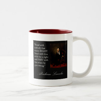 """Abraham Lincoln Quote """"Stand with anybody..."""" Coffee Mug"""