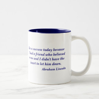 Abraham Lincoln Quote Two-Tone Coffee Mug
