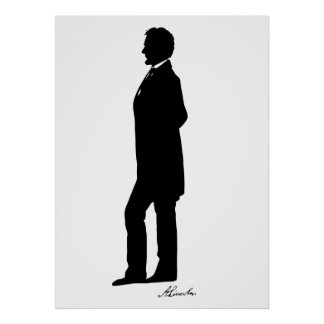 Abraham Lincoln Silhouette Poster