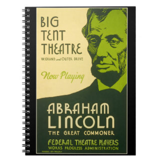 Abraham Lincoln The Great Commoner Spiral Notebooks