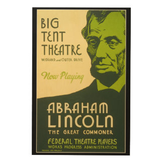 Abraham Lincoln The Great Commoner Wood Wall Art