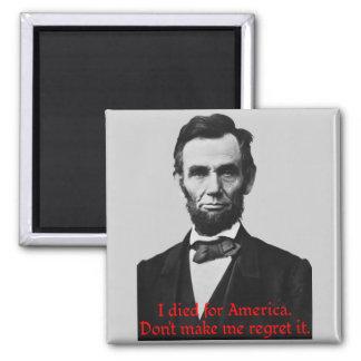 Abraham Lincoln's American Pride Square Magnet