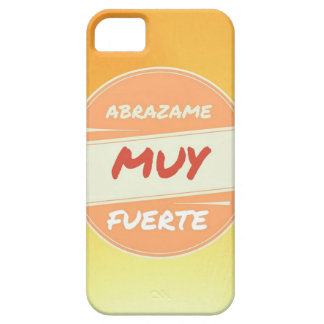 Abrazame muy fuerte case for the iPhone 5
