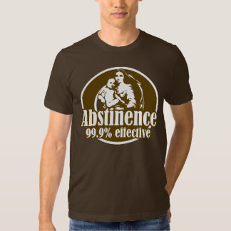 Abstinence 99% Effective Religious Humor Shirt