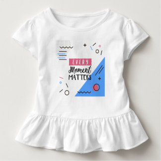 Abstract Every Moment Matters Quote | Ruffle Tee