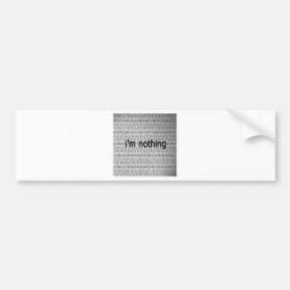 Abstract Everyday Nothing Bumper Stickers