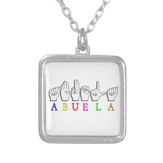 ABUELA ASL FINGERSPELLED GRANDMOTHER SILVER PLATED NECKLACE