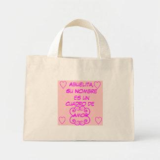 Abuelita, Su Nombre es un Cuadro de Amor Mini Tote Bag