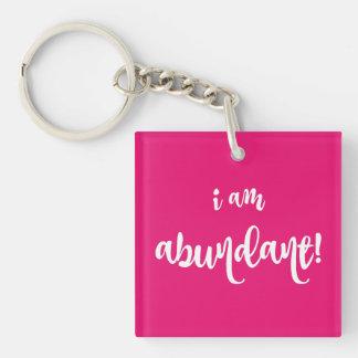Abundance Affirmation Key Chain