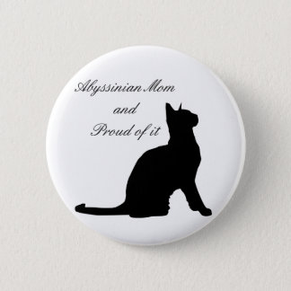 Abyssinian Mom 6 Cm Round Badge