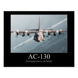 AC-130 Motivational Poster