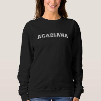 Acadiana Sweatshirt