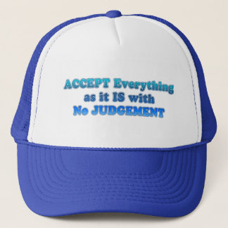 Accept Everything Trucker Hat