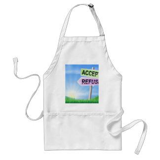 Accept or refuse sign concept apron