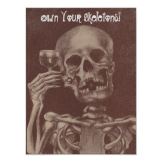 "Acceptance Toasting Skeleton ""Own your skeletons!"" Poster"