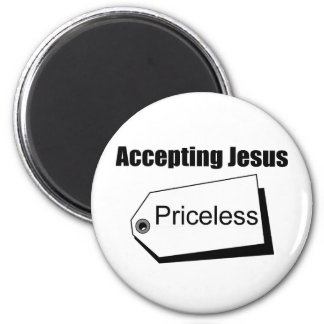 Accepting Jesus is priceless Christian 6 Cm Round Magnet