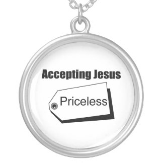 Accepting Jesus is priceless Christian Round Pendant Necklace