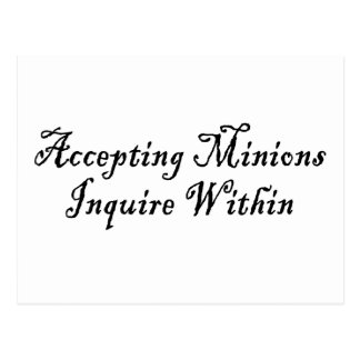 ACCEPTING MINIONS ~ INQUIRE WITHIN POSTCARD