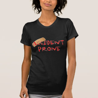 Accident Prone T-Shirt