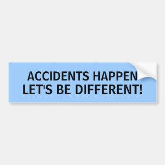 ACCIDENTS HAPPEN, LET'S BE DIFFERENT! - bumper sti Bumper Sticker