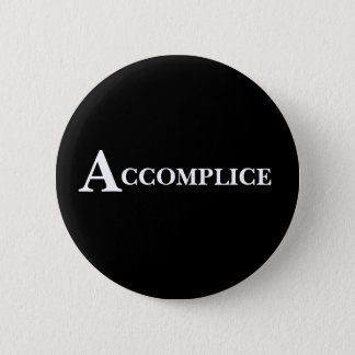 Accomplice Bachelorette Bridesmaid Button