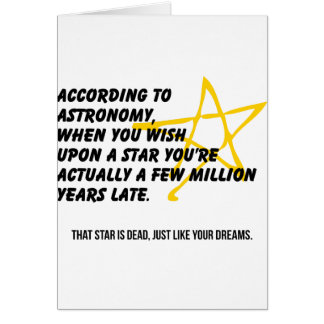 According to Astronomy Greeting Card