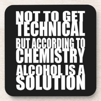 According to Chemistry, Alcohol is a Solution Coaster
