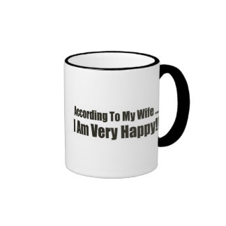 According To My Wife Funny T-shirts Gifts Ringer Mug