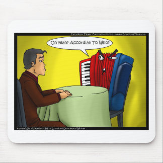 Accordion To Who Funny Gifts Tees & Cards Mouse Pad