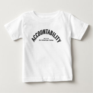Accountability Should Be An American Value Baby T-Shirt