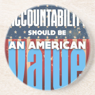 Accountability Should Be An American Value, Grunge Coaster