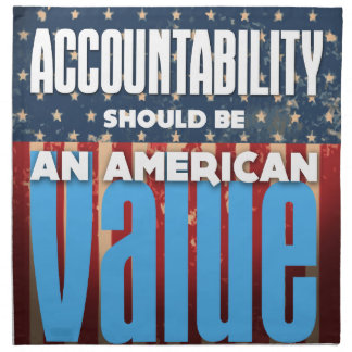Accountability Should Be An American Value, Grunge Napkin