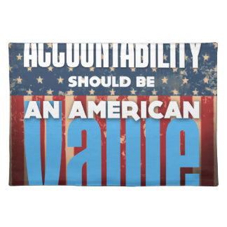 Accountability Should Be An American Value, Grunge Placemat
