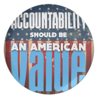 Accountability Should Be An American Value, Grunge Plate