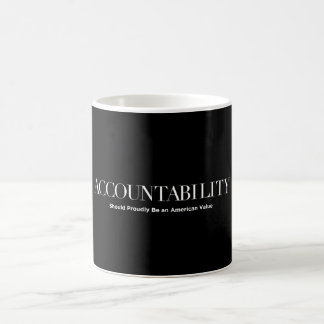 Accountability Should Proudly Be An American Value Coffee Mug