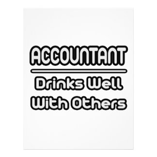 Accountant...Drinks Well With Others Flyers