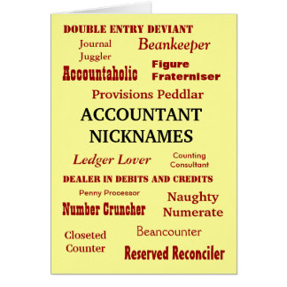 ACCOUNTANT NICKNAMES Blank Greeting Card