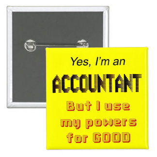 Accountant Powers Funny Office Humor Saying Button