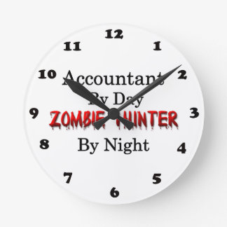 Accountant/Zombie Hunter Round Clock