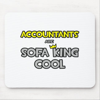 Accountants Are Sofa King Cool Mouse Pad